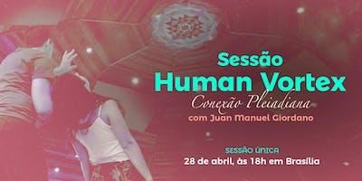 Sessão Human Vortex com Juan Manuel Giordano - Brasília/DF