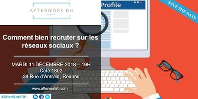 AfterWork RH Rennes - 11 Décembre | Comment bien recruter sur les réseaux sociaux ?