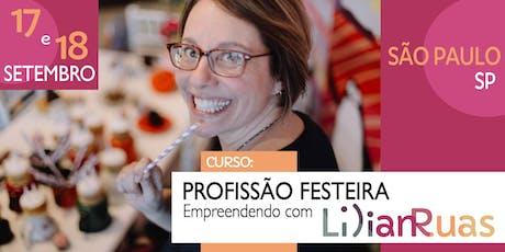PROFISSÃO FESTEIRA 2019 - Empreendendo com Lilian Ruas em SÃO PAULO 2  ingressos
