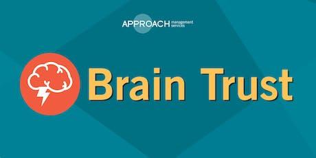 Brain Trust - July 2019 Tickets