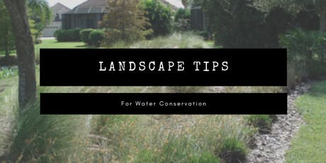 Landscape Tips for Water Conservation tickets
