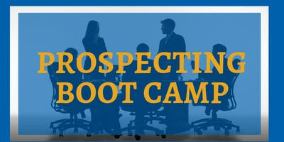 Prospecting Boot Camp
