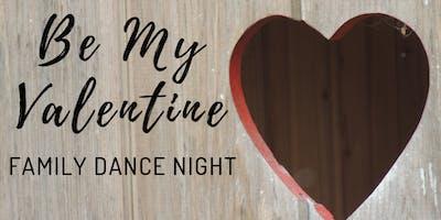 Be My Valentine Family Dance Night