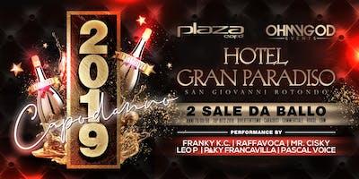 Capodanno 2019 ★ Hotel Gran Paradiso