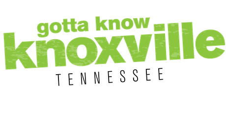 Gotta Know Knoxville - July 2019 tickets
