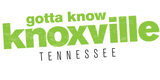 Gotta Know Knoxville - July 2019