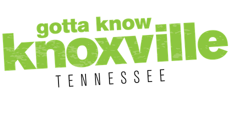 Gotta Know Knoxville - September 2019 tickets