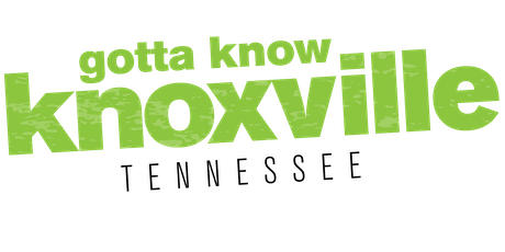 Gotta Know Knoxville - October 2019 tickets