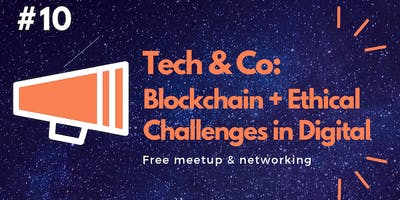 Geek Girls Carrots #10: Blockchain & Ethical Challenges in Digital