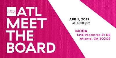 AIGA ATL Meet the Board – APR 2019
