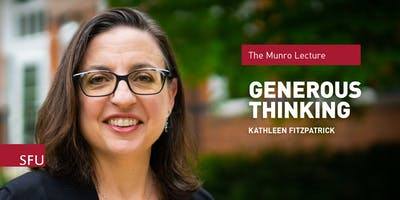 2019 Munro Lecture: Generous Thinking with Kathleen Fitzpatrick