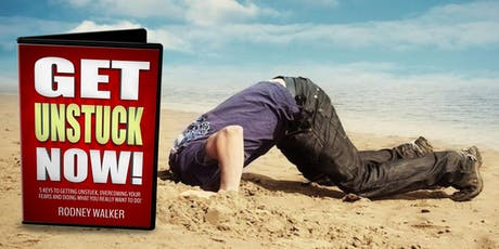 """Life Coaching - """"GET UNSTUCK NOW"""" for New Beginnings - Houston, Texas tickets"""