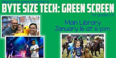 Byte-Size Tech: Green Screen