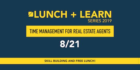 Lunch + Learn: Time Management for Agents tickets