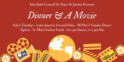2019 Dinner & a Movie Latin America Series