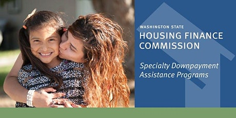 HomeChoice & Specialty Down Payment Assistance Training tickets