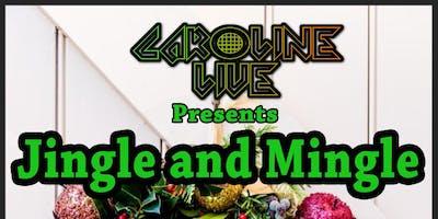 Jingle and Mingle