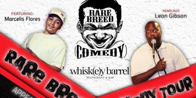 Rare Breed Comedy Tour w/ Leon Gibson!