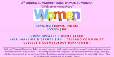 "2nd Annual Community Talks: Woman to Woman ""Celebrating Womanhood"""