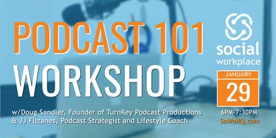 Podcast 101 Workshop