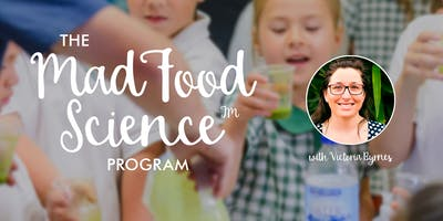 Mad Food Science Community Event