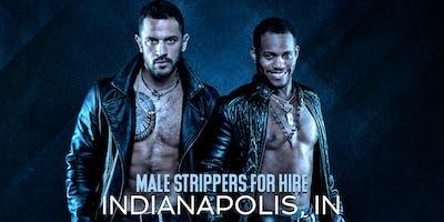 Hire a Male Stripper Indianapolis IN - Private Party Male Strippers for Hire Indianapolis