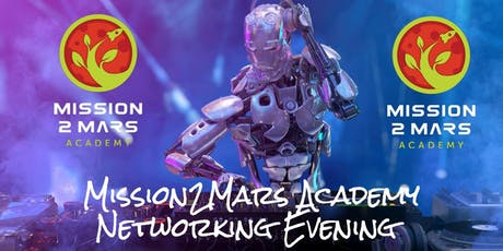 Mission2Mars Academy Networking Evening tickets