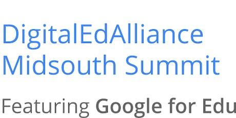 Vendor Registration - 2019 DigitalEdAlliance Midsouth Summit Featuring Google Apps for Education tickets