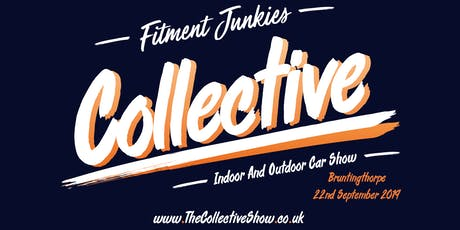 Fitment Junkies Collective Show 22nd September 2019 tickets