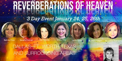 REVERBERATIONS OF HEAVEN: FREE THREE DAY EVENT:  OPEN FOR ALL TO ATTEND
