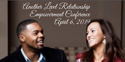 Another Level Relationship Empowerment Conference