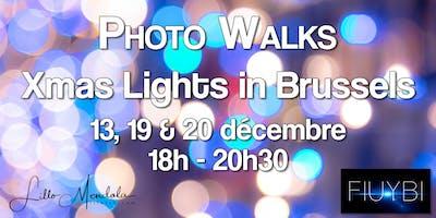 Photo Walks - Xmas Lights in Brussels