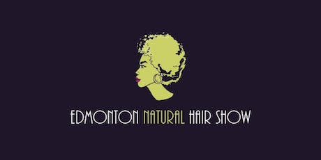 EXHIBIT - 2020 5TH ANNUAL EDMONTON NATURAL HAIR SHOW tickets