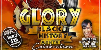 Glory - A Black History Month Celebration