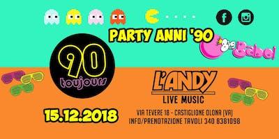 Party Anni '90 w/ 90toujours at L'Andy Live Music - Castiglione Olona (VA)