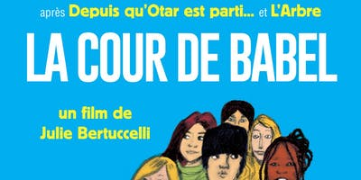 Ciné-Club LA COUR DE BABEL