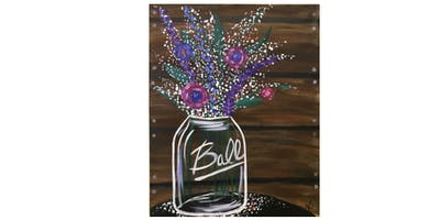 Mason Jar Flowers | Paint 'n Sip | $25