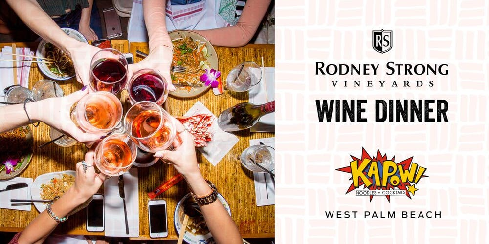 Rodney Strong Wine Pairing Dinner Wpb Tickets Thu Dec 20 2018 At 8 00 Pm Eventbrite