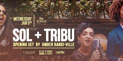 SOL + The Tribu