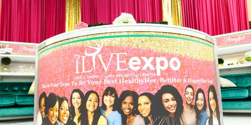 2019 Annual ILIVE Women's and Girls Wellness & LifeStyle Expo!