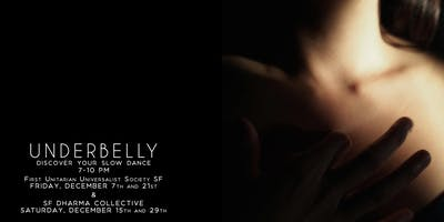 Underbelly: Discover Your Slow Dance - San Francisco