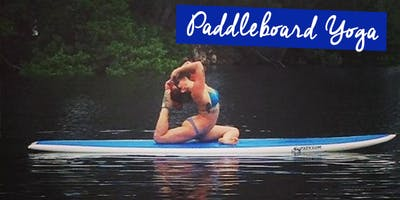 Paddle Board Fitness and Paddle Board Yoga