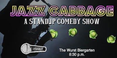 Jazz Cabbage - A Standup Comedy Showcase at Wurst Biergarten