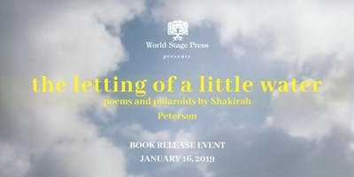 Book Release Event: The Letting of a Little Water by Shakirah Peterson
