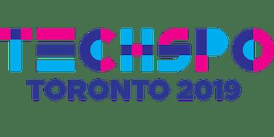 TECHSPO Toronto 2019 Technology Expo (Internet ~ Mobile ~ AdTech ~ MarTech ~ SaaS)