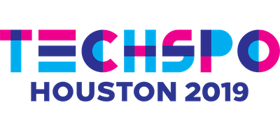 TECHSPO Houston 2019 Technology Expo (Internet ~ Mobile ~ AdTech ~ MarTech ~ SaaS)