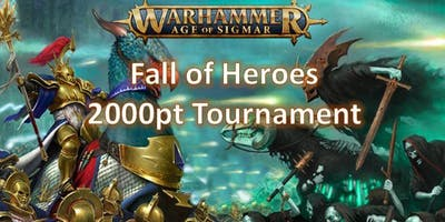 Fall of Heroes Age of Sigmar Tournament