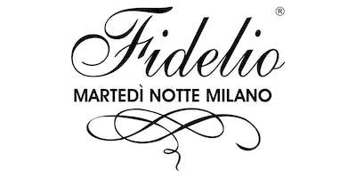 FIDELIO il Martedì Notte più ballato d'Italia!