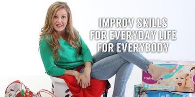 """""""Yes, And"""" Lifestyle - Improv Workshops with Megan Bryant"""