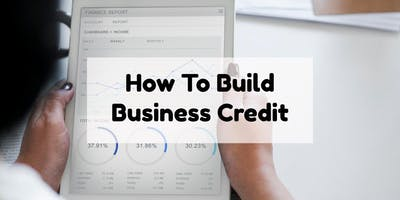 How to Build Business Credit - Summerville, SC